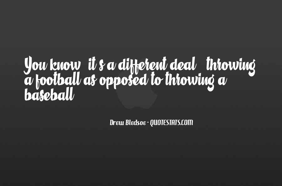 Quotes About Throwing A Football #1658613