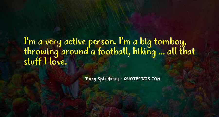 Quotes About Throwing A Football #1850604