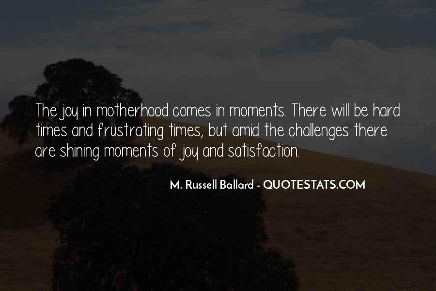 Quotes On Challenges Of Motherhood #300392