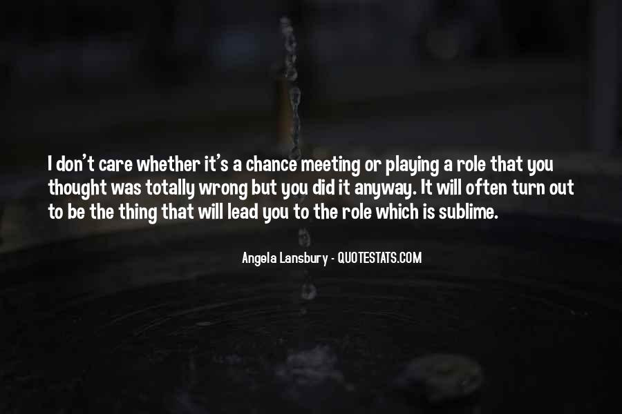 Quotes On Chance Of Meeting Someone #1395198
