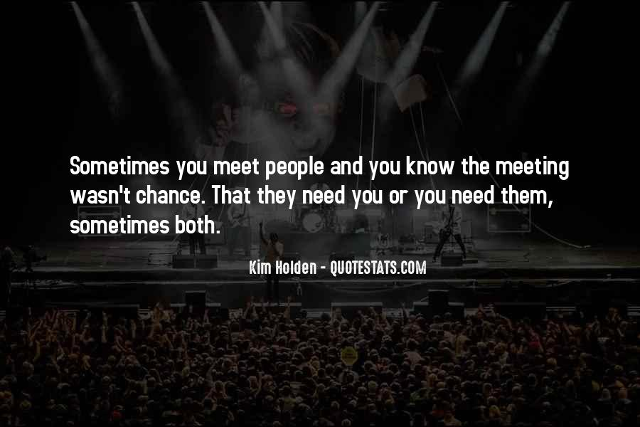 Quotes On Chance Of Meeting Someone #1570300