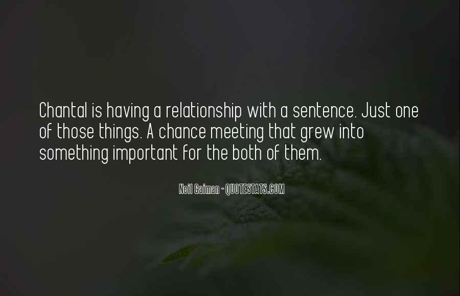 Quotes On Chance Of Meeting Someone #793500