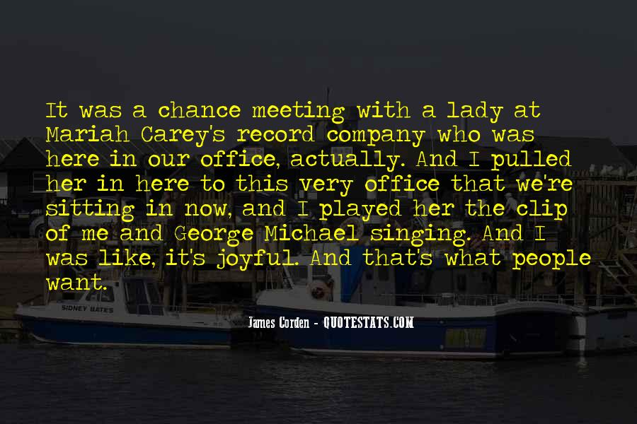 Quotes On Chance Of Meeting Someone #952971