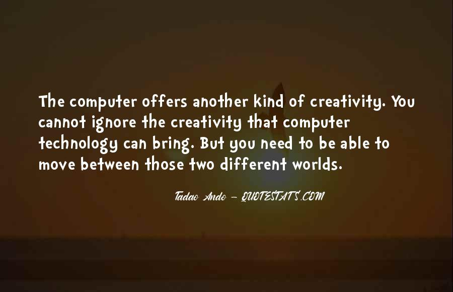Quotes On Creativity And Technology #1012003
