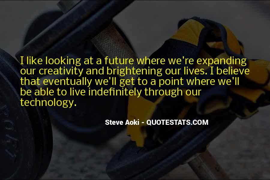 Quotes On Creativity And Technology #1109670