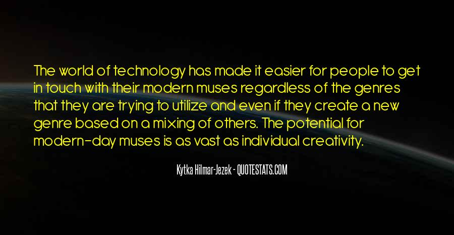 Quotes On Creativity And Technology #1297954