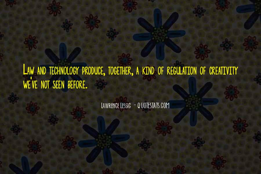 Quotes On Creativity And Technology #1329914