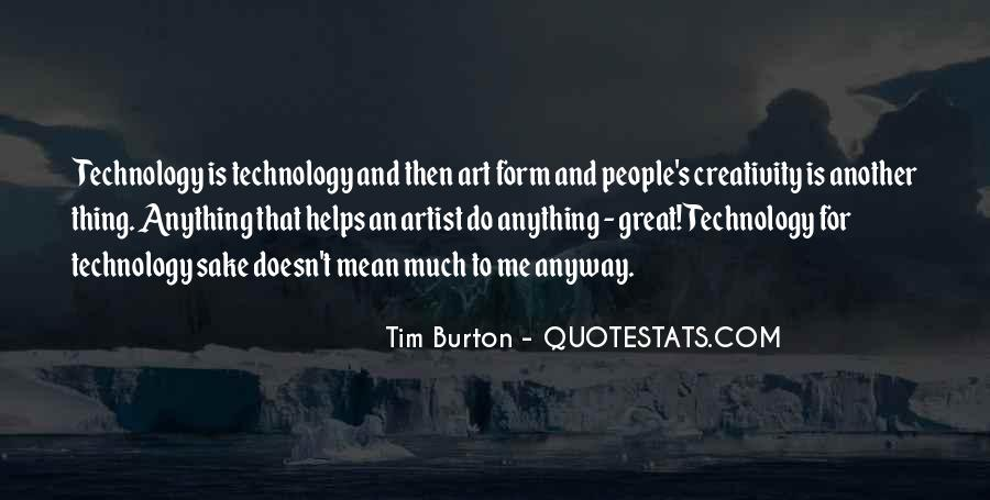 Quotes On Creativity And Technology #1733667