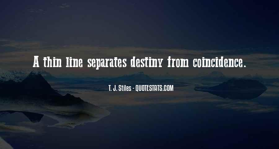 Quotes On Destiny And Coincidence #1354678