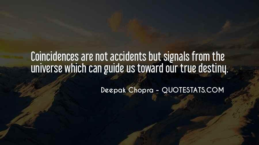 Quotes On Destiny And Coincidence #1369854