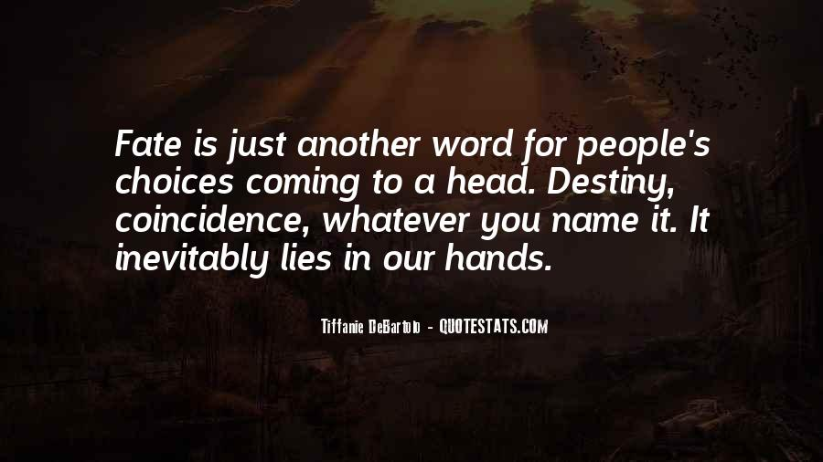 Quotes On Destiny And Coincidence #175060