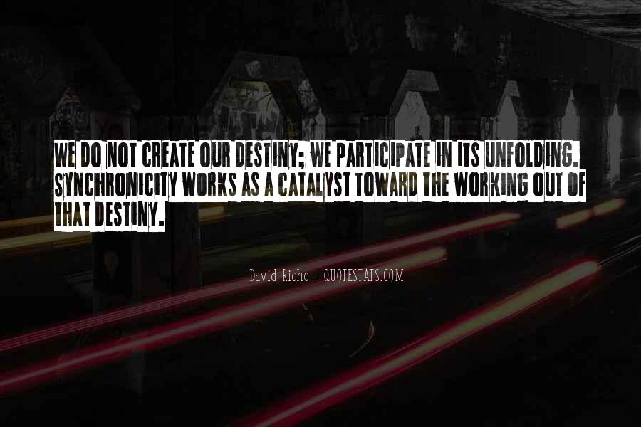 Quotes On Destiny And Coincidence #43656