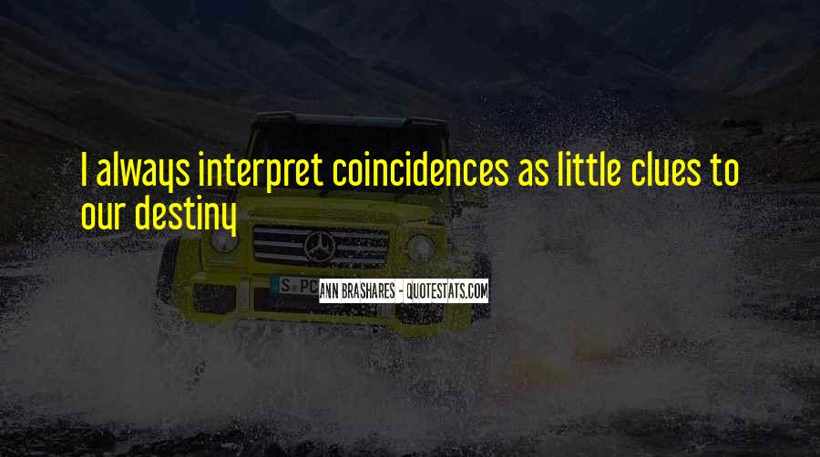Quotes On Destiny And Coincidence #517113