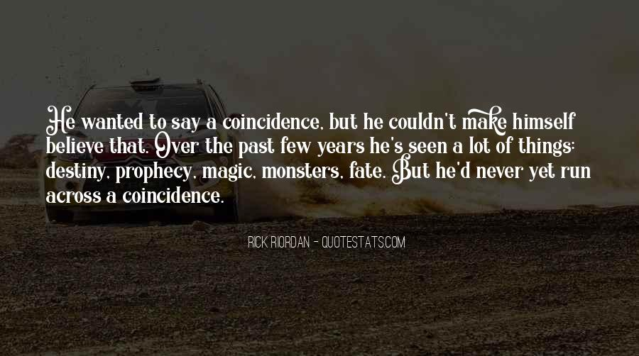 Quotes On Destiny And Coincidence #815496