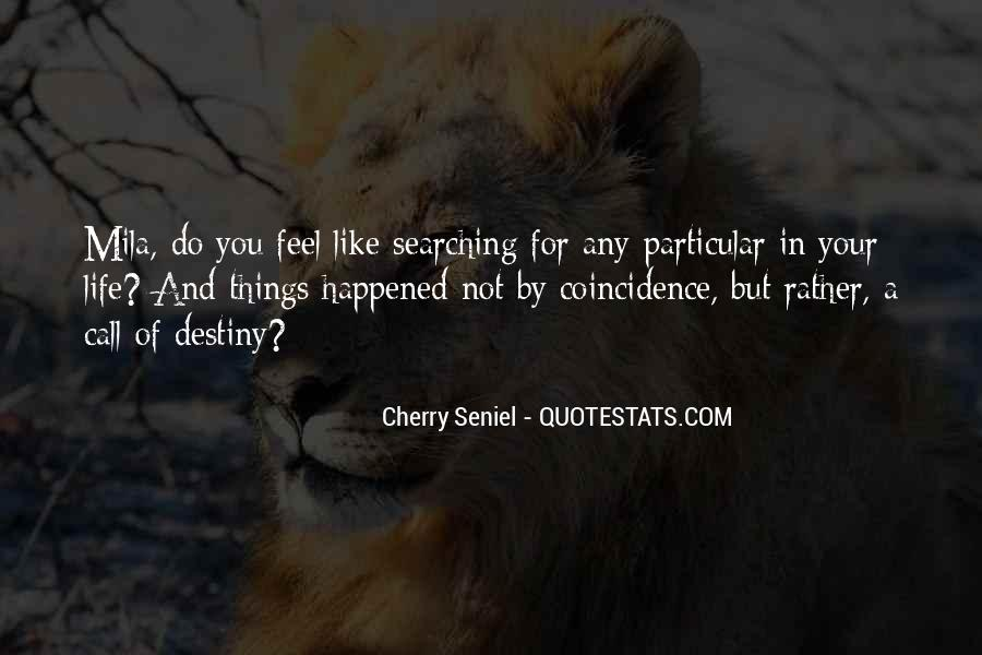 Quotes On Destiny And Coincidence #979736