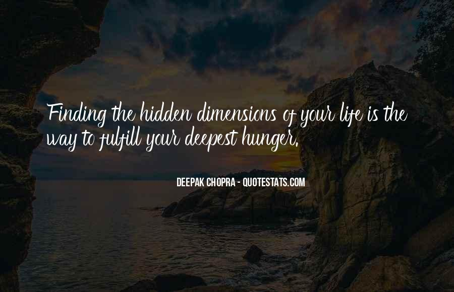 Quotes On Dimensions Of Life #1421508