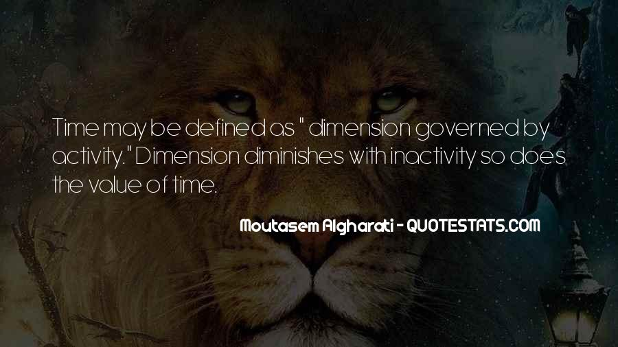 Quotes On Dimensions Of Life #1445038