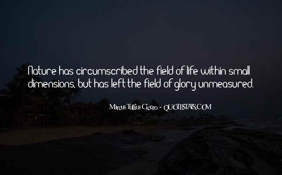 Quotes On Dimensions Of Life #1523892