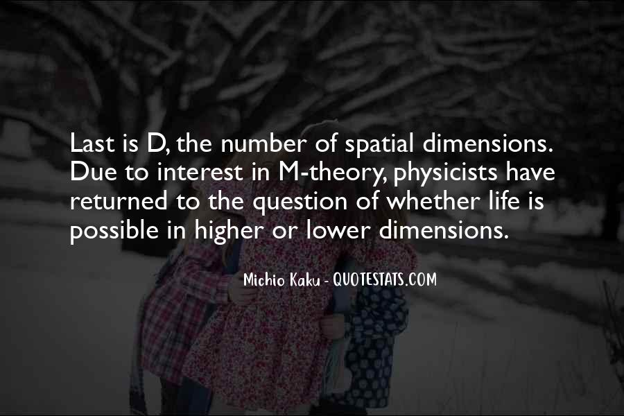 Quotes On Dimensions Of Life #1852844