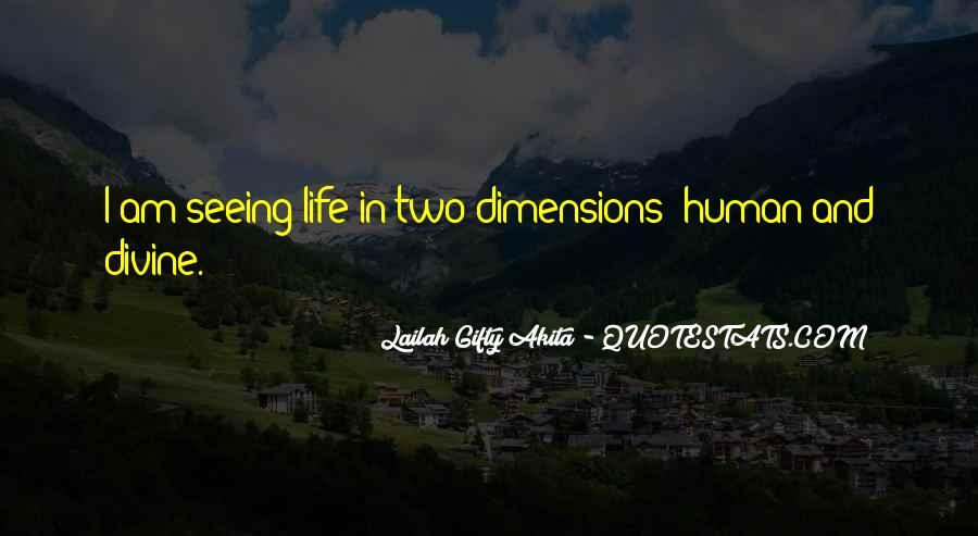 Quotes On Dimensions Of Life #35763