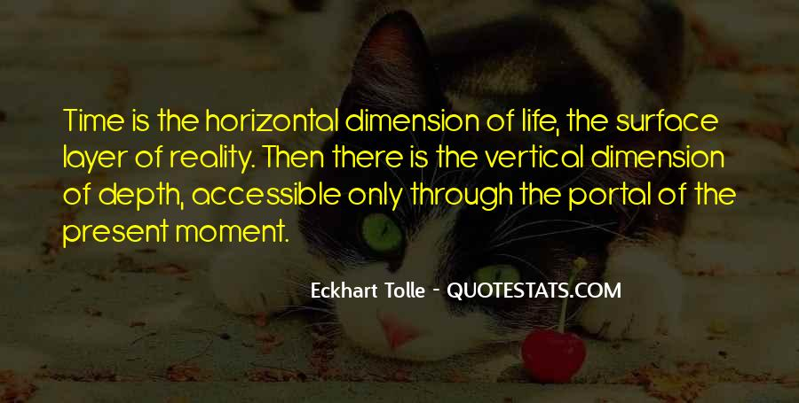 Quotes On Dimensions Of Life #973165