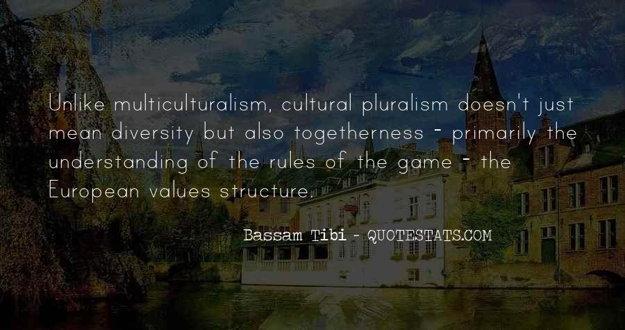 Quotes On Diversity And Pluralism #1769143