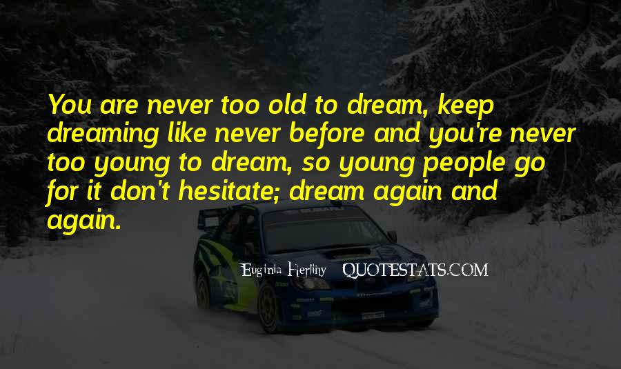 Quotes On Dreaming Again #1041068