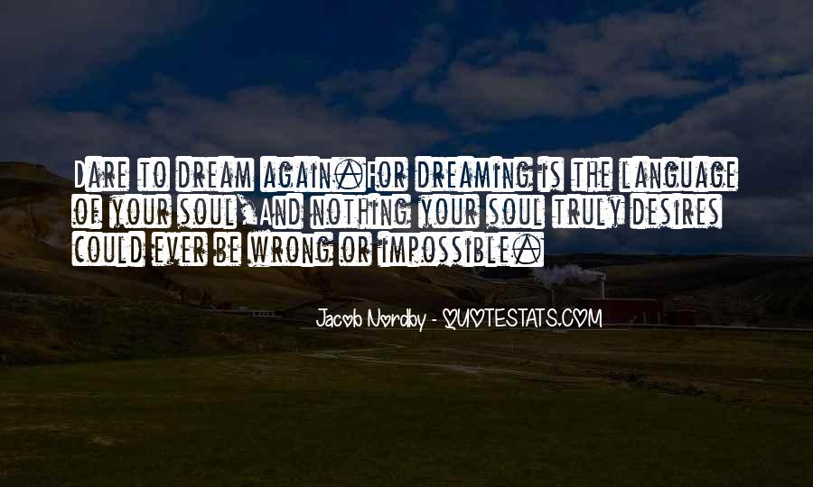 Quotes On Dreaming Again #1292459