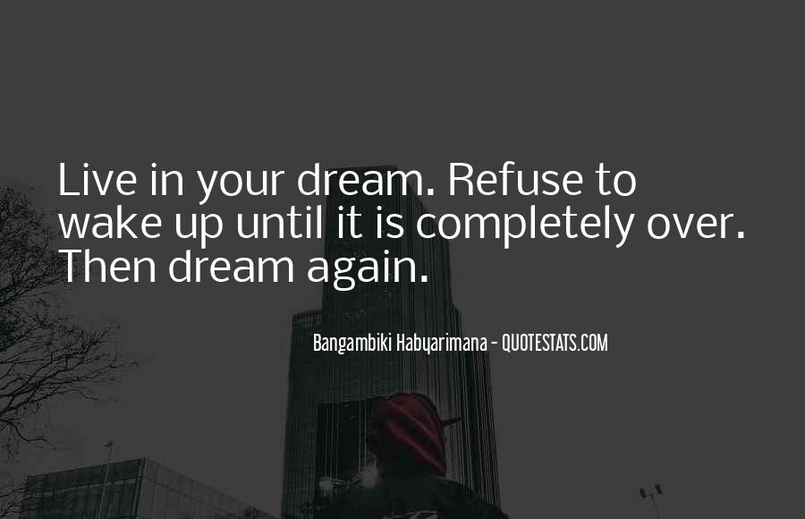 Quotes On Dreaming Again #1595921