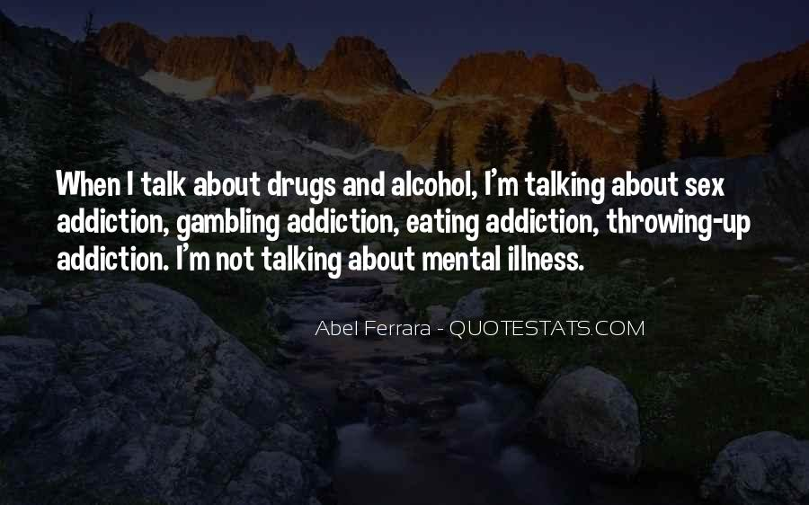 Quotes On Drugs And Alcohol Addiction #240911