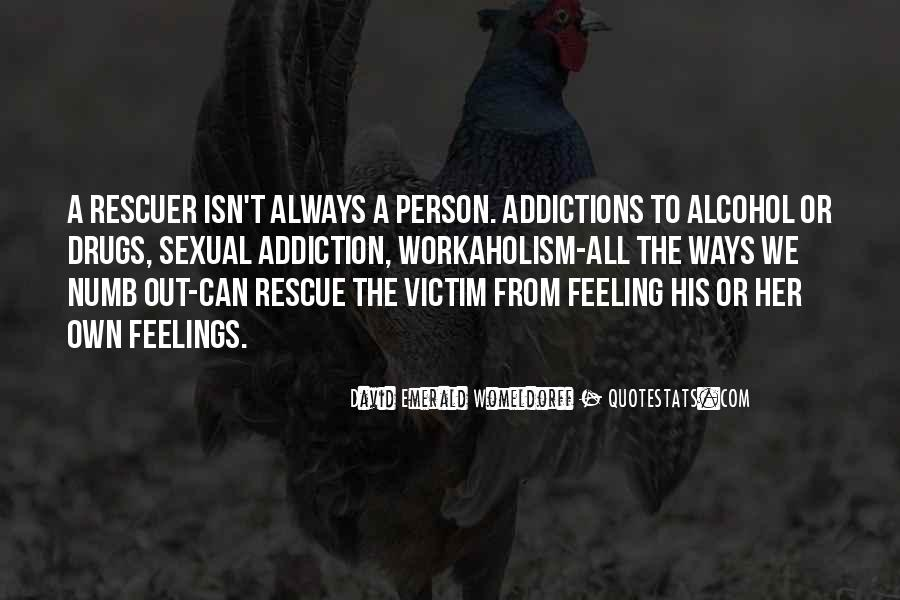 Quotes On Drugs And Alcohol Addiction #619597