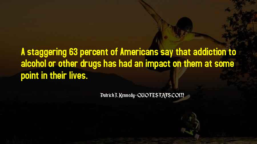 Quotes On Drugs And Alcohol Addiction #63084