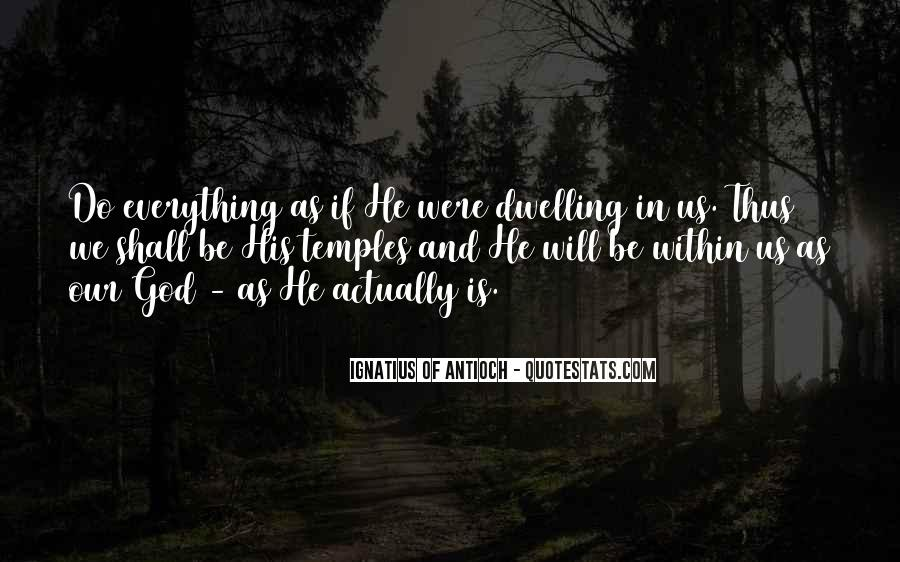 Quotes On Dwelling With God #1296781