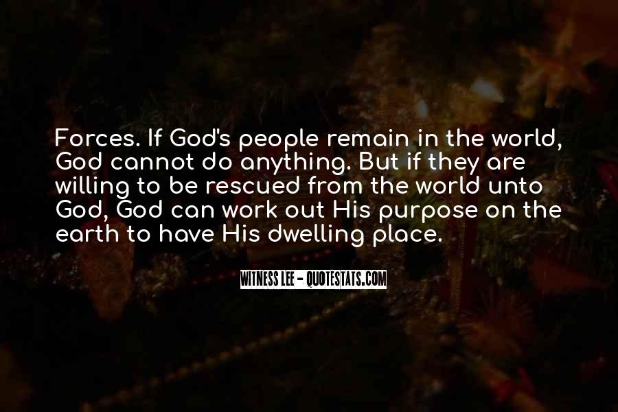 Quotes On Dwelling With God #291049