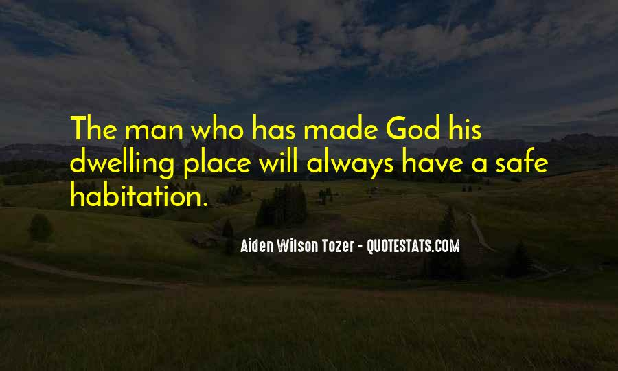 Quotes On Dwelling With God #301616