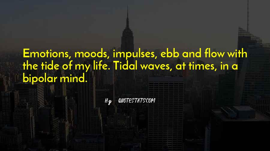 Quotes On Emotions And Moods #1018757