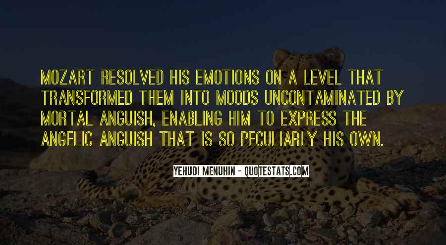 Quotes On Emotions And Moods #1109467
