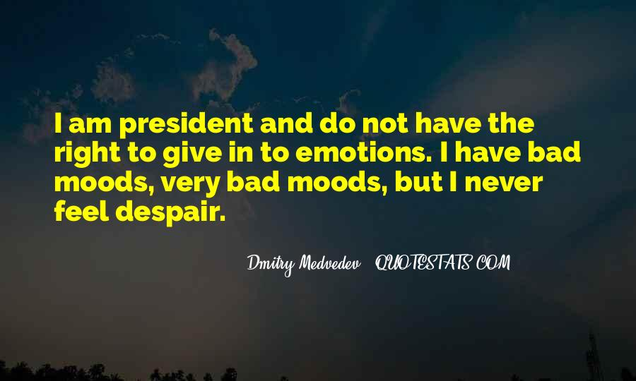 Quotes On Emotions And Moods #1538381