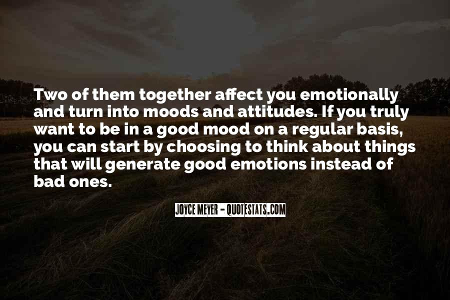 Quotes On Emotions And Moods #267186