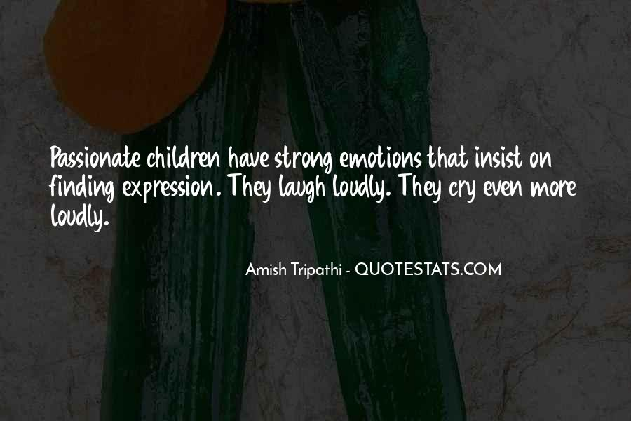 Quotes On Emotions Expression #1208757