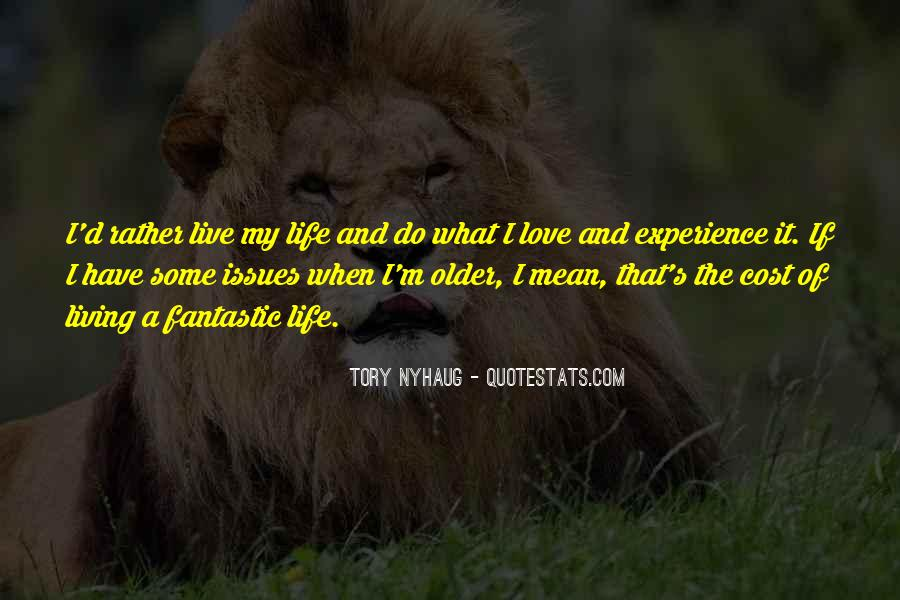Quotes On Experience Of Love #119068