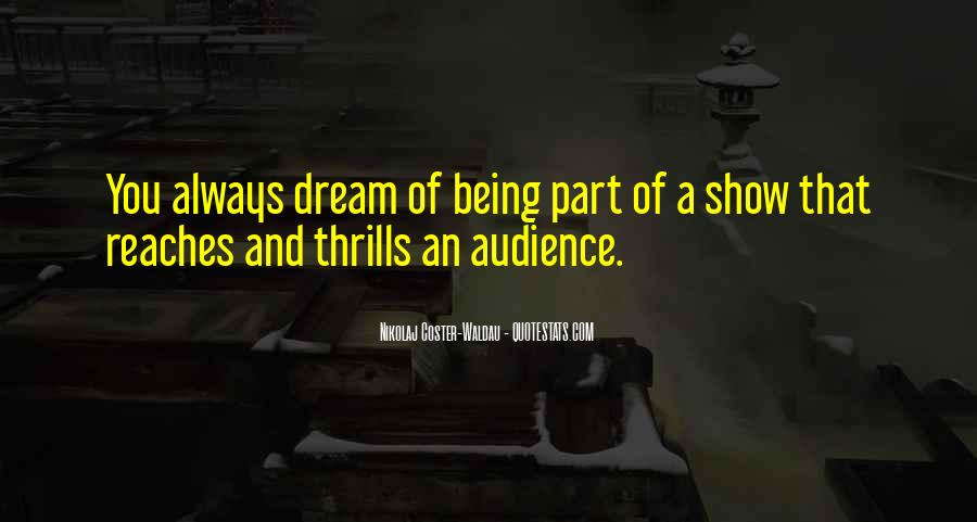 Quotes About Thrills #305713