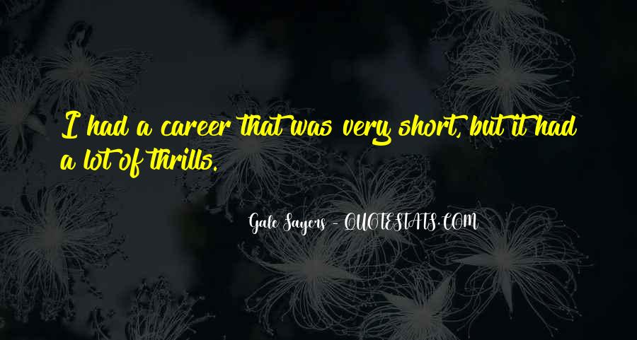 Quotes About Thrills #342053