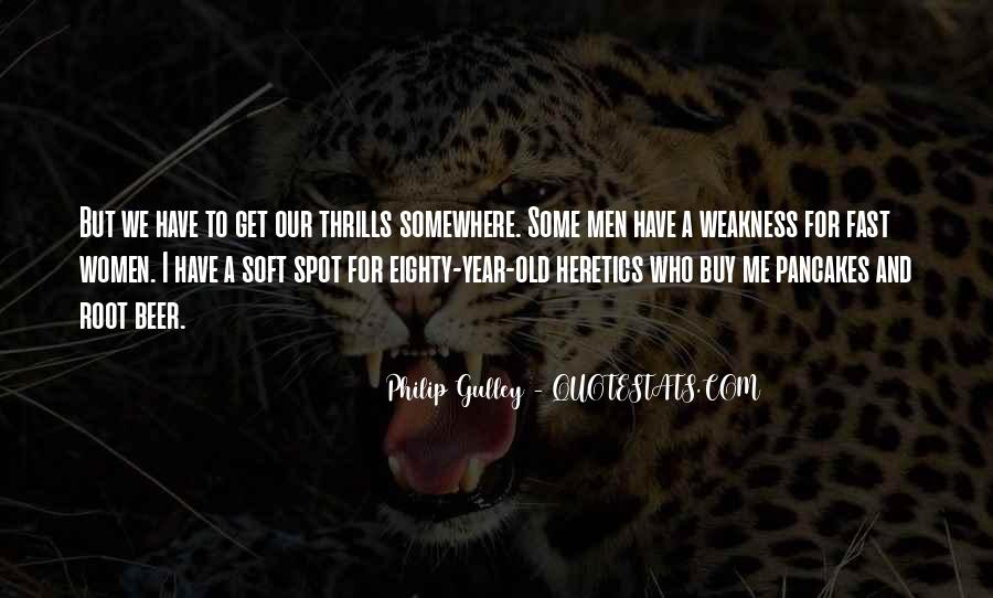 Quotes About Thrills #596792