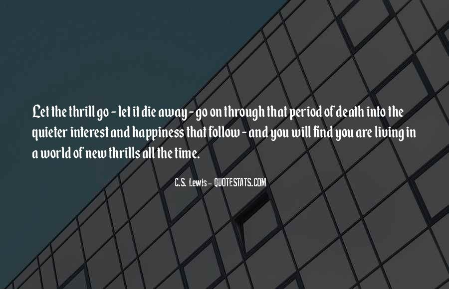 Quotes About Thrills #699740