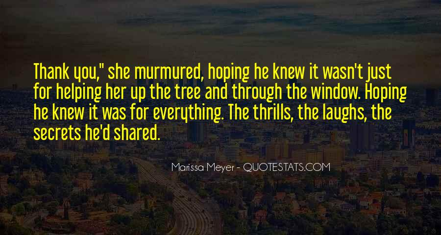 Quotes About Thrills #742467
