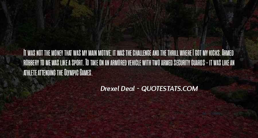 Quotes About Thrills #835562