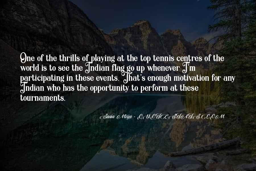 Quotes About Thrills #901442