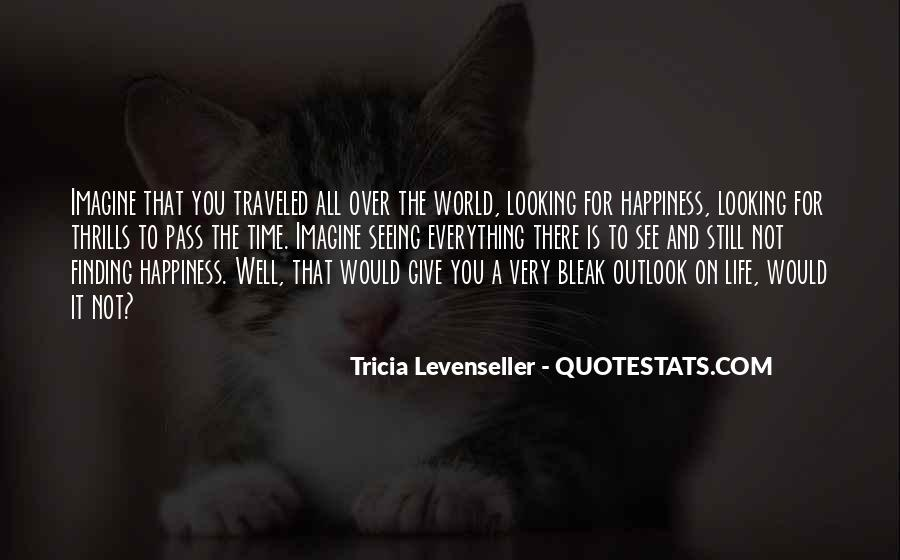 Quotes About Thrills #955210