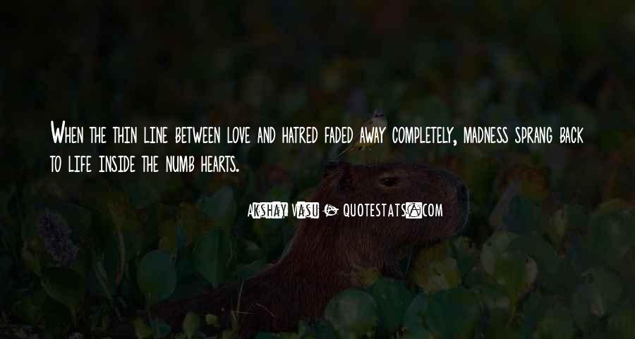 Quotes About Numb Love #1867617